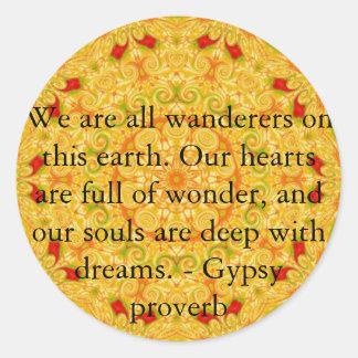 Gypsy Proverb wanderlust travel quote Classic Round Sticker