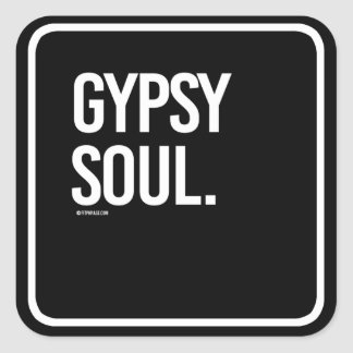 Gypsy Soul -   Yoga Fitness -.png Square Sticker