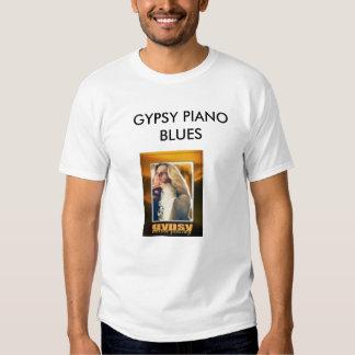 gypsypianoblues+rollwithmebabylivetrio2, GYPSY ... T-Shirt