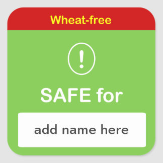h1 - SAFE FOOD LABEL w/ Custom Name ~ WHEAT-FREE. Square Sticker