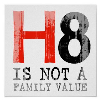 H8 is not a family value Faded.png Posters