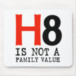 H8 no es un valor familiar alfombrilla de ratón