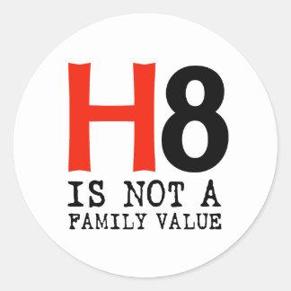 H8 no es un valor familiar pegatina redonda