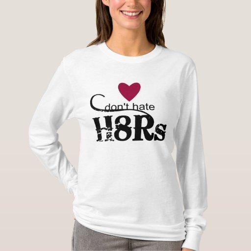 H8Rs T-Shirt