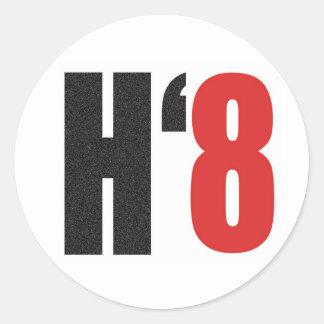 H8TE - Vote no en el apoyo 8 Pegatina Redonda
