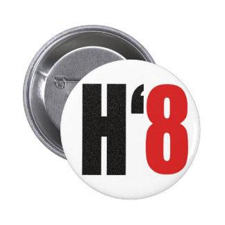 H8TE - Vote no en el apoyo 8 Pin Redondo De 2 Pulgadas