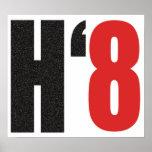 H8TE - Vote no en el apoyo 8 Poster