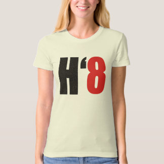 H8TE - Vote No on Prop 8 T Shirts