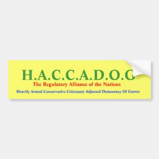 H.A.C.C.A.D.O.G bumper sticker