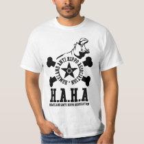 H.A.H.A Shirt