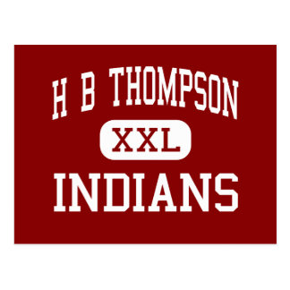H B Thompson - Indians - Middle - Syosset New York Post Cards