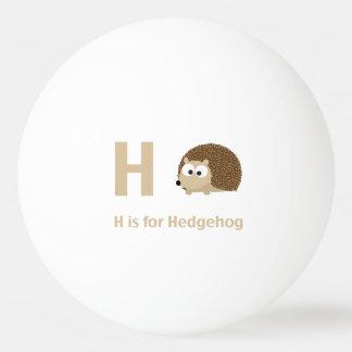 H está para el erizo pelota de tenis de mesa