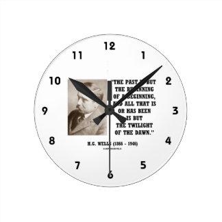 H.G. El pasado de los pozos es solamente principio Reloj