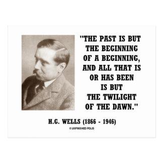 H.G. El pasado de los pozos es solamente principio Postales