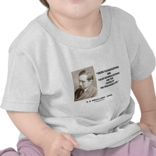 H.G. Wells Crude Classifications False Curse Life Tee Shirts