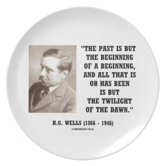 H.G. Wells Past Is But Beginning Of A Beginning Plate
