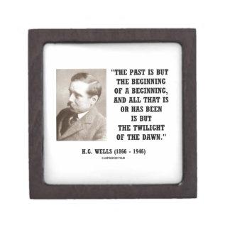 H.G. Wells Past Is But Beginning Of A Beginning Premium Keepsake Box