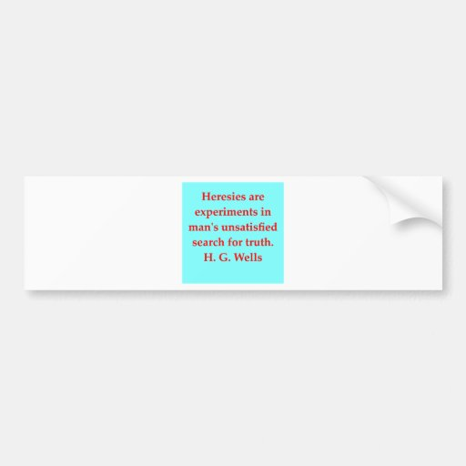 H. G. wells quote Bumper Stickers