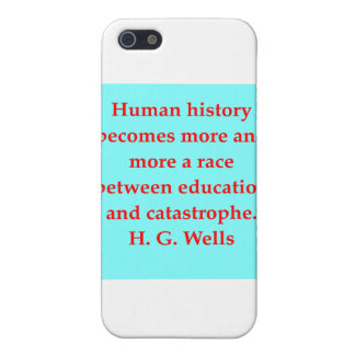 H. G. wells quote Cases For iPhone 5