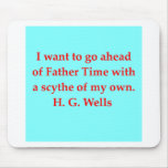 H. G. wells quote Mousepads