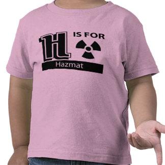 H Is For Hazmat T-shirt