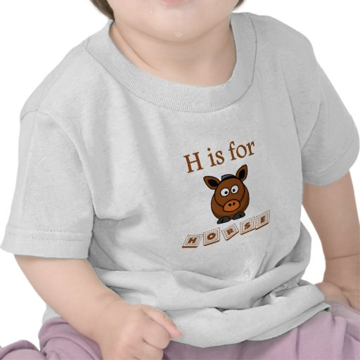 H Is For Horse T Shirt