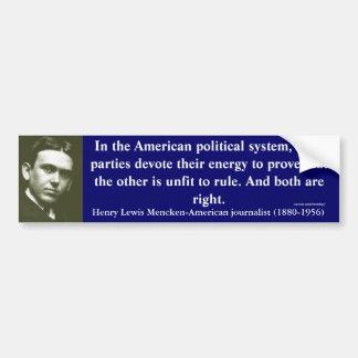 H.L. Mencken American political system Bumper Bumper Sticker