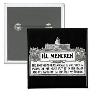 H.L.Mencken on Bureaucrats Button