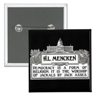 H.L. Mencken on Democracy Pinback Button