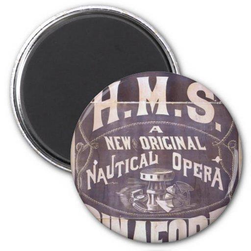 H.M.S. Pinafore, 'Nautical Opera' Retro Theater Fridge Magnets