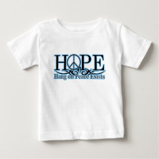 H.O.P.E - Hang On Peace Exists Baby T-Shirt
