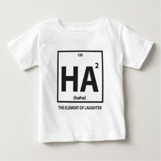 HA2 (haha) - the element of laughter Baby T-Shirt