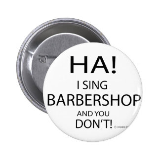 Ha Barbershop Pinback Button