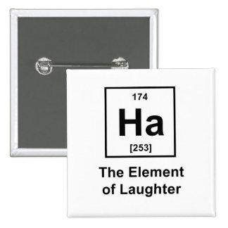 Ha, el elemento de la risa pin cuadrado