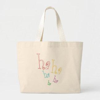 Ha ha ha! tote bags