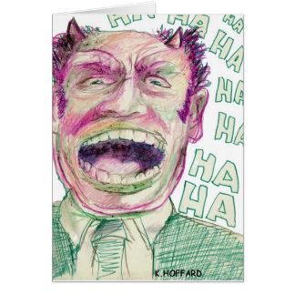 """""""Ha Ha Ha"""" Card"""
