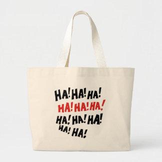 Ha Ha Ha Jumbo Tote Bag