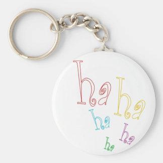 Ha ha ha! keychain