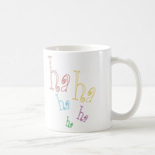 ¡Ha ha ha! Tazas De Café