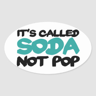 Ha llamado estallido de la soda no pegatina ovalada