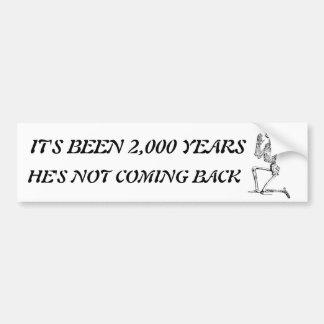 Ha sido 2.000 años de pegatina para el parachoques pegatina para auto