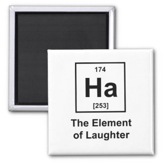 Ha, The Element of Laughter 2 Inch Square Magnet
