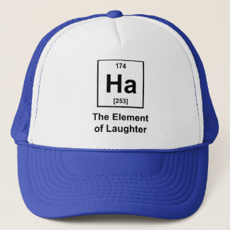 Ha, The Element of Laughter Trucker Hat