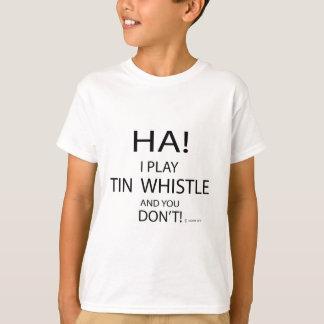 Ha Tin Whistle T-Shirt
