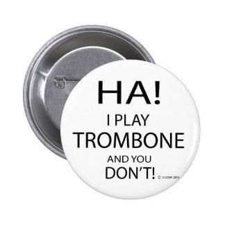 Ha Trombone Pinback Button