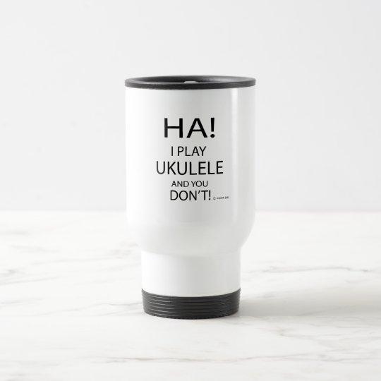 Ha Ukulele Travel Mug