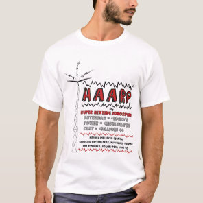 HAARP super heating the ionosphere T-Shirt
