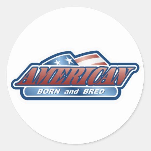 Haber llevado americano y haber criado etiqueta redonda