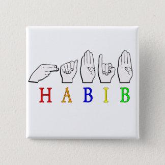 HABIB FINGERSPELLED ASL NAME SIGN BUTTON