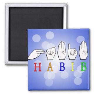 HABIB FINGERSPELLED ASL NAME SIGN MAGNET